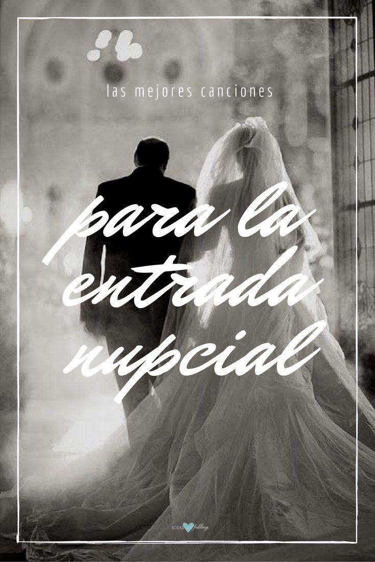 canciones para bodas entrada nupcial