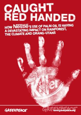 Caught Red-Handed: How Nestlé's Use of Palm Oil is Having a Devastating Impact on Rainforest, The Climate and Orang-utans