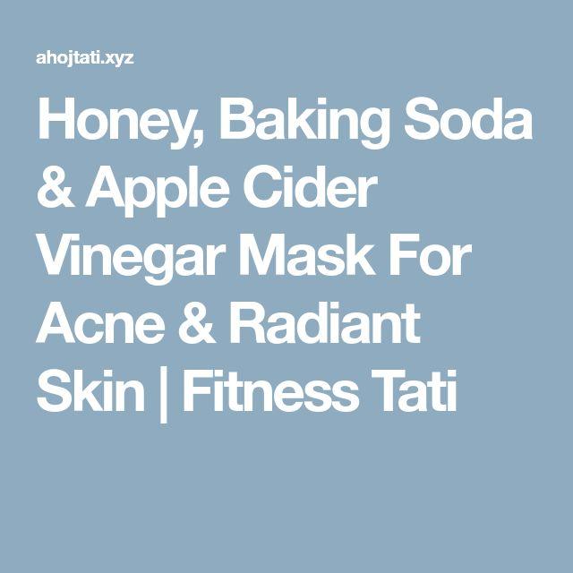 Honey, Baking Soda & Apple Cider Vinegar Mask For Acne & Radiant Skin | Fitness Tati