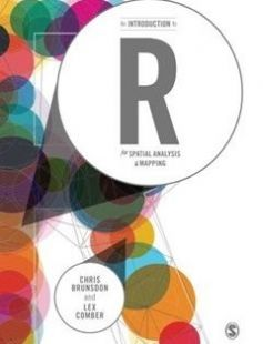 An Introduction to R for Spatial Analysis and Mapping free download by Chris Brunsdon Lex Comber ISBN: 9781446272954 with BooksBob. Fast and free eBooks download.  The post An Introduction to R for Spatial Analysis and Mapping Free Download appeared first on Booksbob.com.