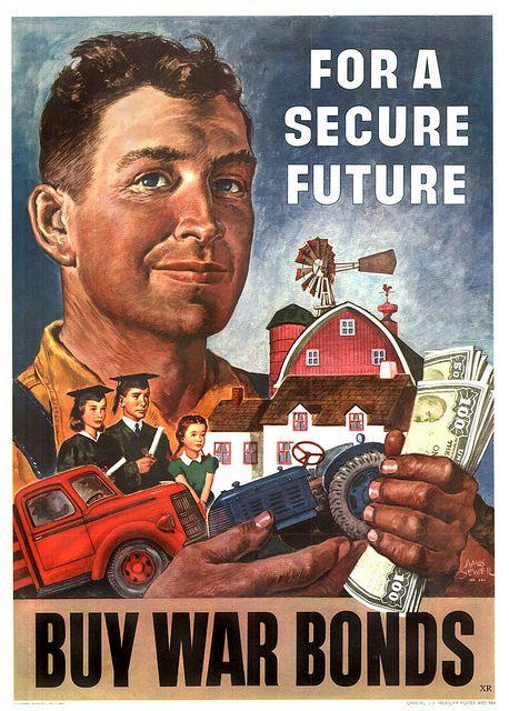 """For A Secure Future Buy War Bonds"" ~ WWII era War Bonds poster, ca. 1940s."