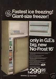 Vintage Ge Refrigerator Ad For The Quot No Frost 16 Quot Ge