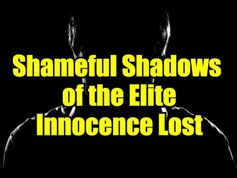 Innocence Lost in the Shameful Shadows: The Powerful, Politicians, Hollywood - Part 1 - YouTube