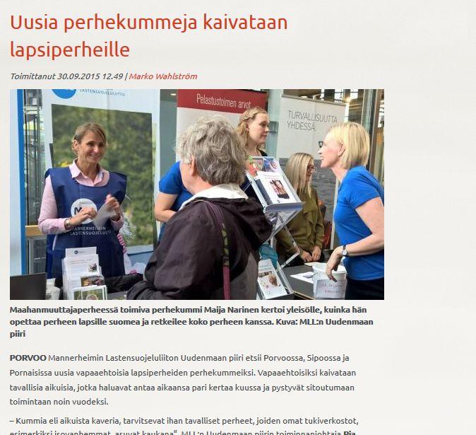 MLL:n Uudenmaan piiri etsii lapsiperheille uusia perhekummeja Olet tärkeä -kampanjalla. Juttu porvoolaisessa Itäväylä-lehdessä 30.9.2015.