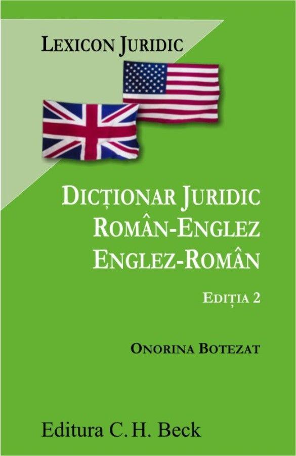 Dictionar juridic roman-englez/englez-roman. Editia 2