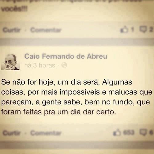 Caio Fernando de Abreu.