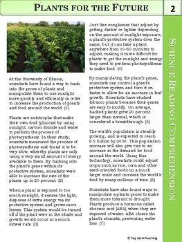 Save time and engage your students with this fun and interesting science article about what scientists are doing to our plants' genes to make them better for our future while teaching literacy in your science classroom! This science article includes a 10-paragraph article with reading comprehension questions and a teacher key as well as a copy of the article without questions.