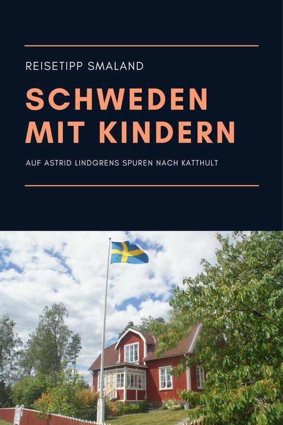 Reisetipp Schweden auf Astrid Lindgrens Spuren durch Smaland