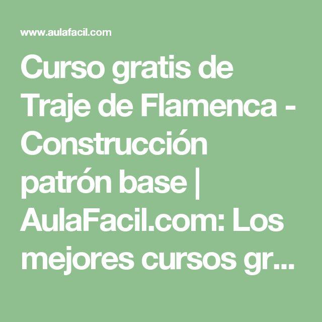 Curso gratis de Traje de Flamenca - Construcción patrón base | AulaFacil.com: Los mejores cursos gratis online