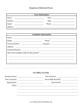 Refer a friend, family member, or acquaintance for a job with this employment referral form. Free to download and print