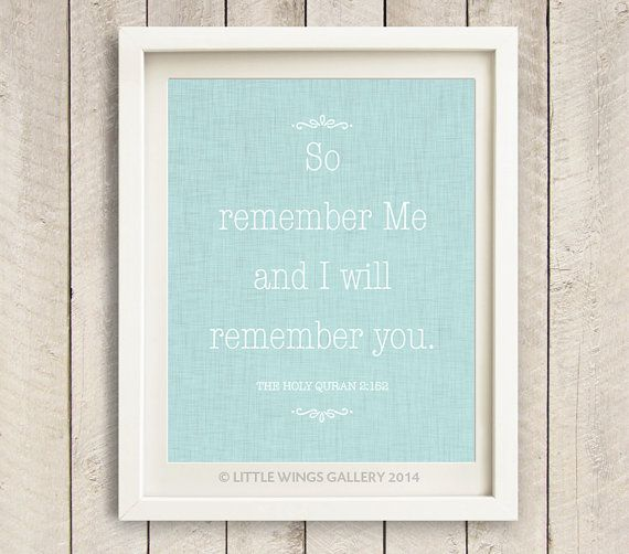 Digital Download Remember Me Quran Quote by LittleWingsGallery, $6.00
