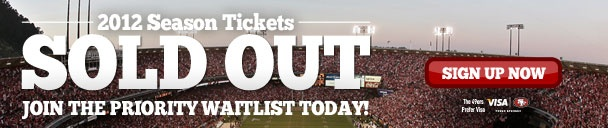 Forty Niners 2012 Season Tickets are Sold Out