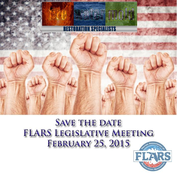 #FLARS Spring Legislative Update Restoration Specialists Unite February 25 ,2015  Tampa