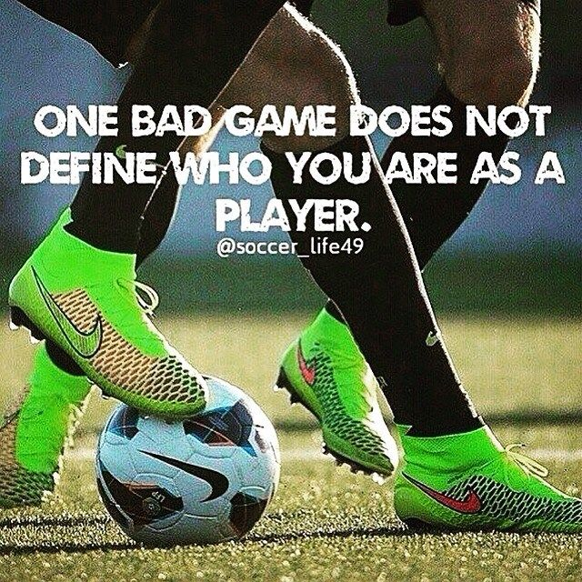 One bad performance does not determine who you are as a player. TAG a soccer  player!