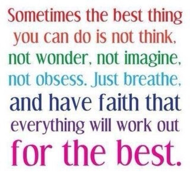 You gotta have faith.: Remember This, Just Breath, Sotrue, Work Outs, Quote, Havefaith, So True, Have Faith, Good Advice