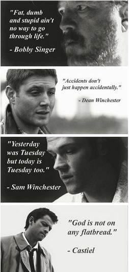 Inspirational quotes - #supernatural #dean winchester #bobby singer #sam winchester #castiel