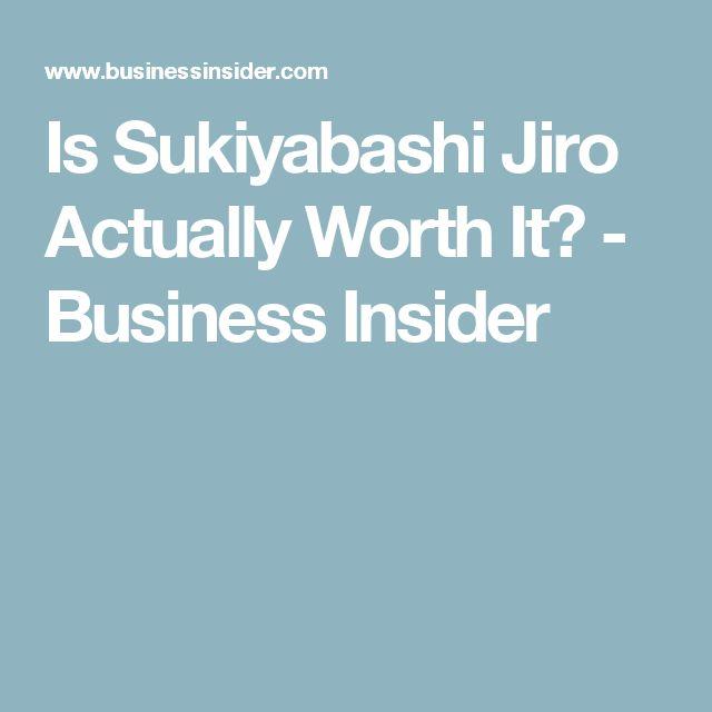 Is Sukiyabashi Jiro Actually Worth It? - Business Insider