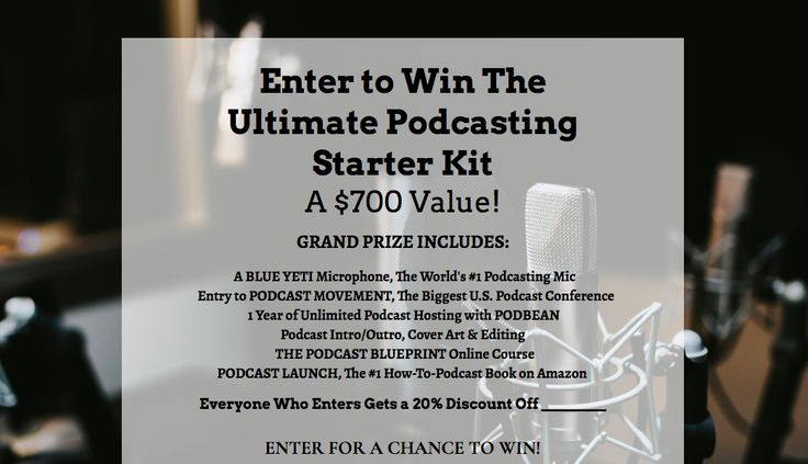GRAND PRIZE INCLUDES: A BLUE YETI Microphone, The World's #1 Podcasting Mic Entry to PODCAST MOVEMENT, The Biggest U.S. Podcast Conference 1 Year of Unlimited Podcast Hosting with PODBEAN Podcast Intro/Outro, Cover Art & Editing THE PODCAST BLUEPRINT Online Course PODCAST LAUNCH, The #1 How-To-Podcast Book on Amazon.   Ends 2/13/2018    #wynzyn #wynzynapp #sweepstakes #giveaway #cash #prize #contest