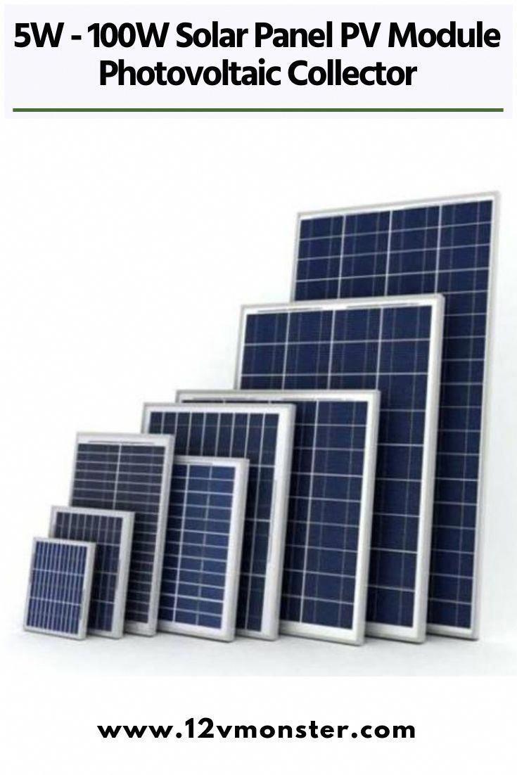 5w 100w Solar Panel Pv Module Photovoltaic Collector 5 Watt 10 Watt 15 Watt 20 Watt 25 Watt 40 Watt 50 Watt 100 Watt In 2020 Solar Energy Panels Solar Panels Solar