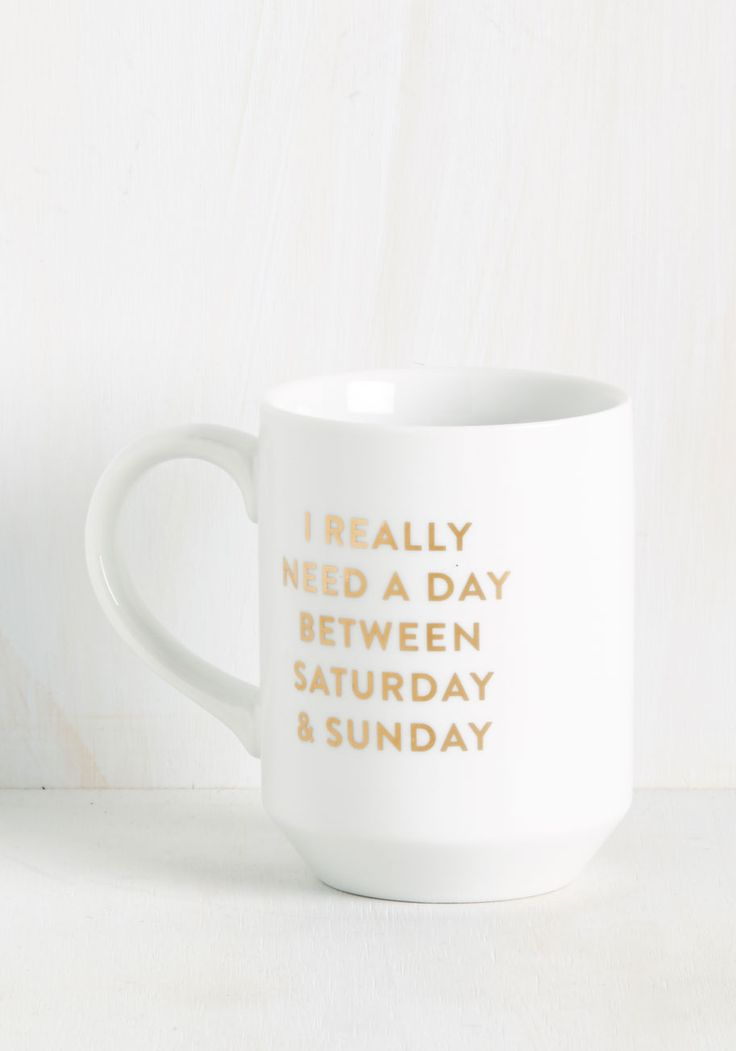 Open Weekend-ed Question Mug. By sipping from this ceramic mug, you pledge to perpetrate the idea of an extra weekend day! #white #modcloth