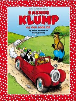 Rasmus Klump og den røde bil og andre historier med Rasmus Klump af Carla og Vilh. Hansen