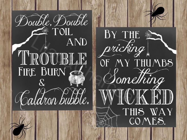 Double Double Toil and Trouble, and Something Wicked This Way Comes. Digital Halloween Sign Set. Instant Digital Download. Printable. by LilacsAndCharcoal on Etsy https://www.etsy.com/listing/204529459/double-double-toil-and-trouble-and