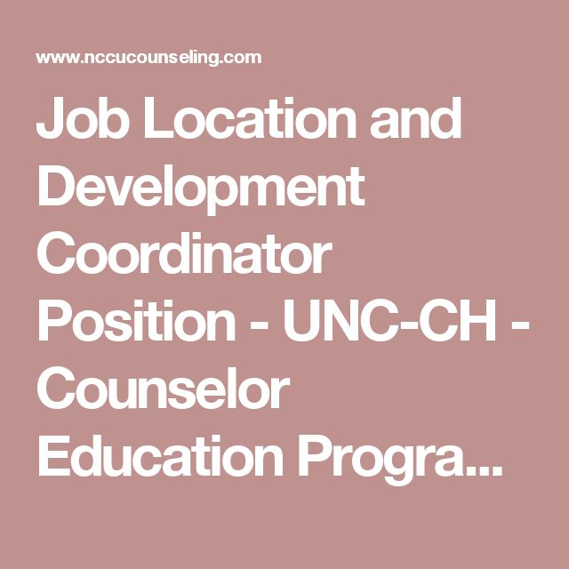Job Location and Development Coordinator Position - UNC-CH - Counselor Education Program, North Carolina Central University