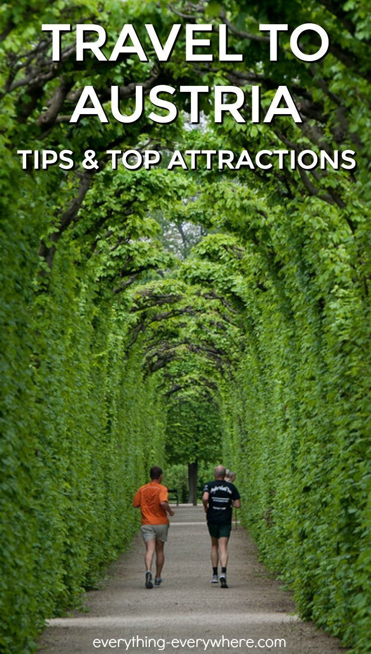 Useful tips and info for anyone traveling to Austria, plus the top attractions to see while you're there.