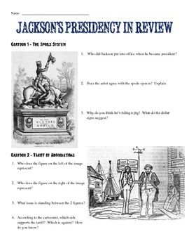 This excellent Common Core-aligned primary source analysis activity features 5 political cartoons related to Andrew Jackson. Each deals with a different aspect of Jackson's presidency: The Spoils System, the Tariff of Abominations, The National Bank, The Indian Removal Act, and Jackson's use of the presidential veto. Each cartoon is paired with a set of analysis questions for students to answer. An answer key for this is provided along with blown-up, larger versions of each cartoon.