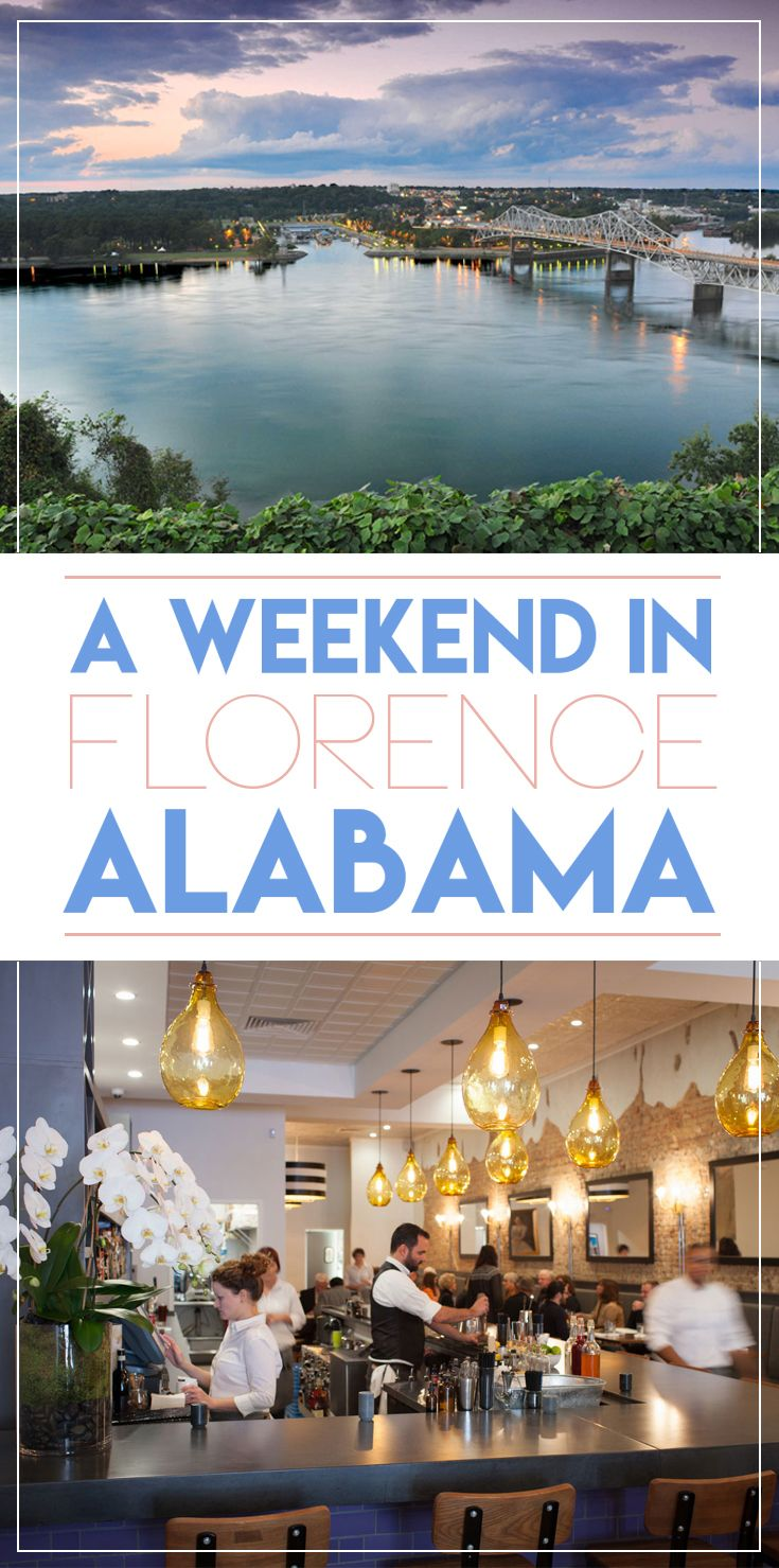 Why You Should Plan a Weekend in Florence, Alabama