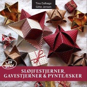 Tina Dalbøge  Slojfestjerner, gavestjerner og pynteaesker af tina dalboge
