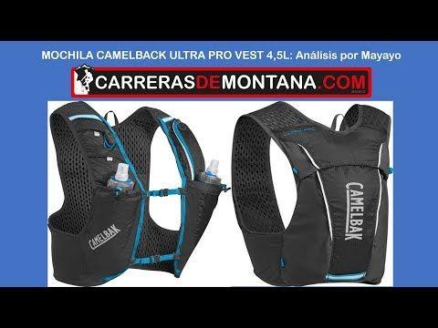 Camelback Ultra Pro Vest Backpack 4,5L-Mochila trail running y ultra trail. Análisis por Mayayo. - YouTube