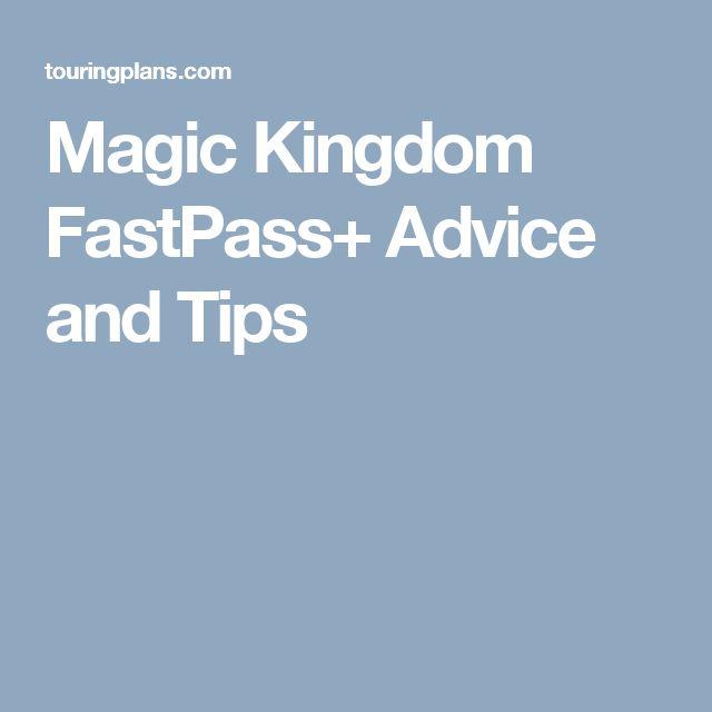 Magic Kingdom FastPass+ Advice and Tips