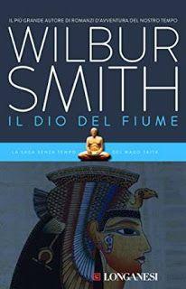 Il ponte delle ciàule: Il Dio del Fiume di Wilbur Smith: un capolavoro in...