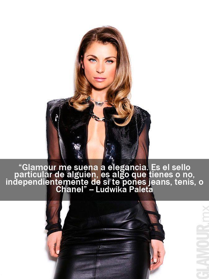 Las frases más glamorosas de las it girls que protagonizaron nuestra portada Ludwika Paleta, en la edición de Mayo 2012.
