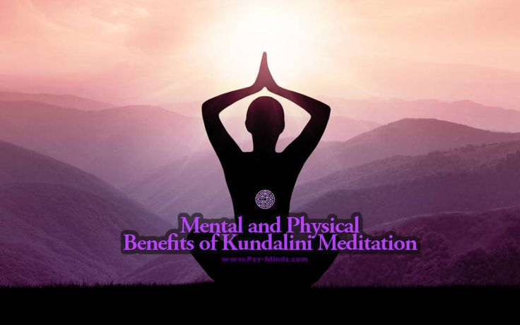 Mental and Physical Benefits of Kundalini Meditation - via @psyminds17