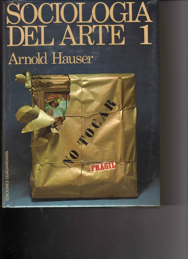 Sociología del arte arnold hauser guadarrama - Cerca amb Google