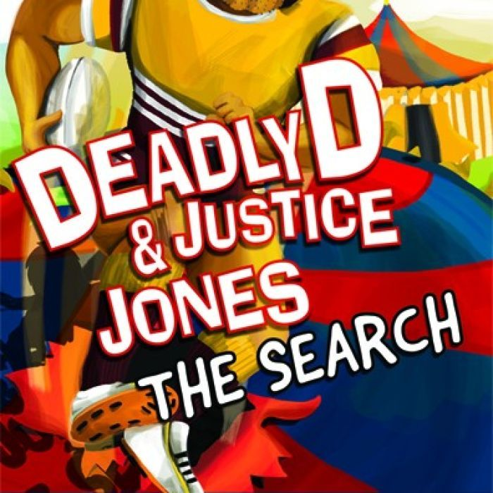 Deadly D and Justice Jones – The Search is the third instalment in an award-winning series of children's books from authors Dave Hartley and former NRL player Scott Prince.