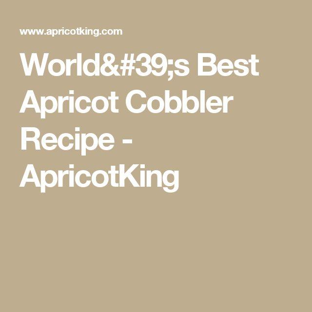 World's Best Apricot Cobbler Recipe - ApricotKing