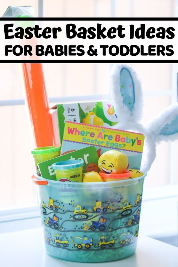 The Best Easter Basket Ideas For Babies Toddlers That Aren T Candy Easterbasket Easterbasketidea Easter Baskets For Toddlers Toddler Easter Easter Baskets