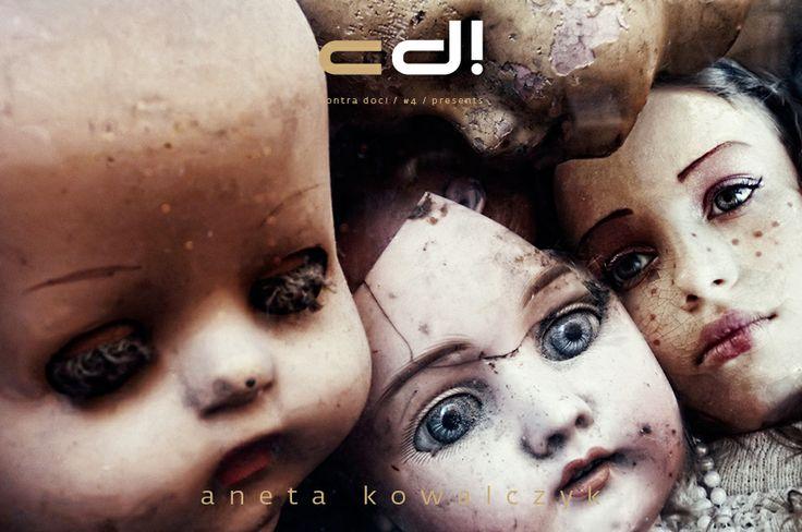 contra doc! presents: Aneta Kowalczyk - DOLLS @ cd! #4, pp. 69-97