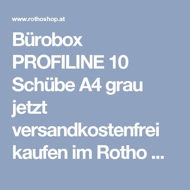 Bürobox PROFILINE 10 Schübe A4 grau jetzt versandkostenfrei kaufen im Rotho Online-Shop