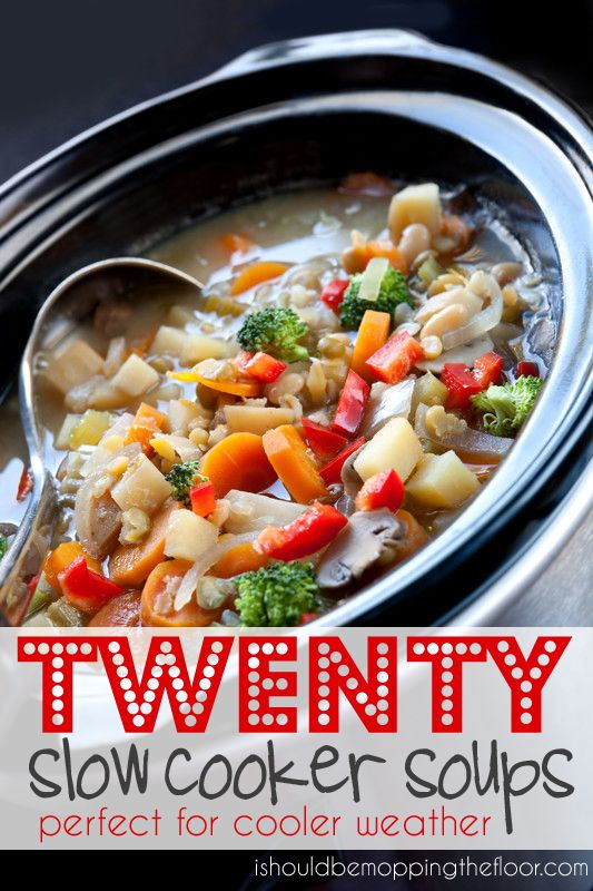 TWENTY Slow Cooker Soups {Perfect for Cooler Weather}: Slow Cooker Recipe, Twenty Slow, Crock Pots, Slow Cooking, Slow Cooker Soups, Crockpot Recipe, Soup Recipes, Soups Recipe, 20 Slow