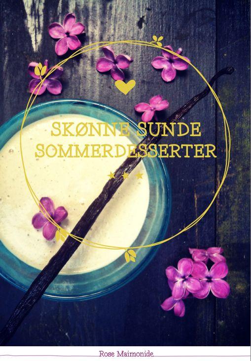 Ny e-bog: Skønne Sunde Sommerdesserter - Rebecca Persson