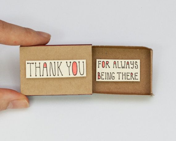 "Thank you card / Matchbox / Gratitude card/ Gift box / Message box ""Thank you for always being there"""