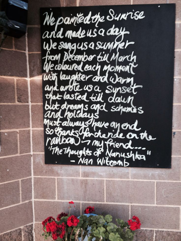 Beautiful thoughts of Nanushka on the cafe blackboard at Port Melbourne life savers club - love it.