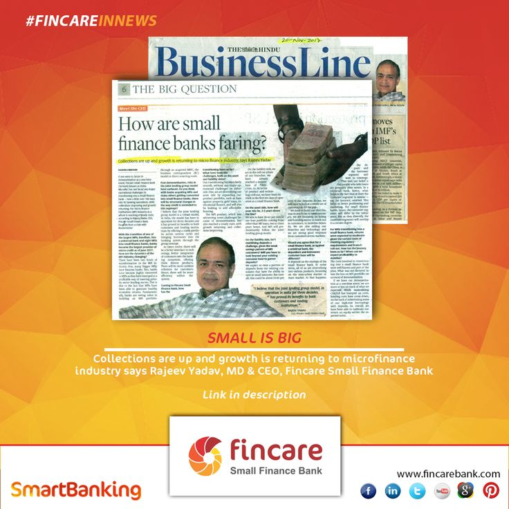 Collections are up and growth is returning to the microfinance industry says Rajiv Yadav, MD & CEO, Fincare Small Finance Bank.  Read: http://premium.thehindubusinessline.com/portfolio/people/how-are-small-finance-banks-faring/article9966690.ece