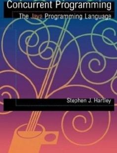 Concurrent Programming: The Java Programming Language 1st Edition free download by Stephen Hartley ISBN: 9780195113150 with BooksBob. Fast and free eBooks download.  The post Concurrent Programming: The Java Programming Language 1st Edition Free Download appeared first on Booksbob.com.