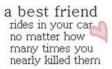 #best #friendsLaugh, Best Friends, Bestfriends, Bff, Funny, So True, Friendship Quotes, Beasts, Bad Driver Quotes