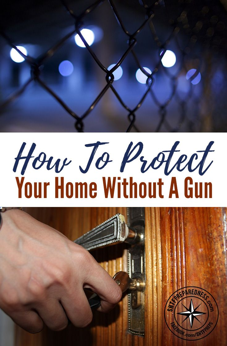 How to Protect Your Home Without a Gun — Being able to protect your home without a firearm can be a real challenge and is often not even considered. Most people think they will just call the authorities.